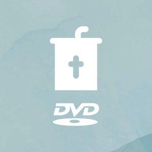 Sermon DVD's